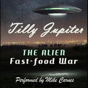 Alien Fast-Food War, The - Audiobook
