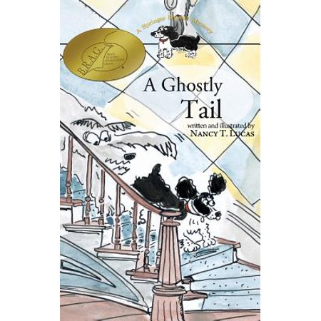 A Ghostly Tail: A Springer Spaniel Mystery by
