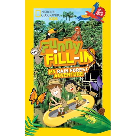 National Geographic Kids Funny Fill-in: My Rain Forest Adventure - National Forest Adventure Farm Halloween