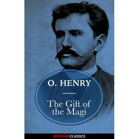 The Gift of the Magi (Diversion Classics) - eBook