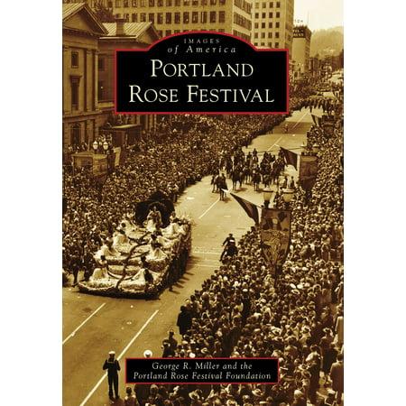 Portland Rose Festival - eBook (Halloween Festivals Portland Oregon)