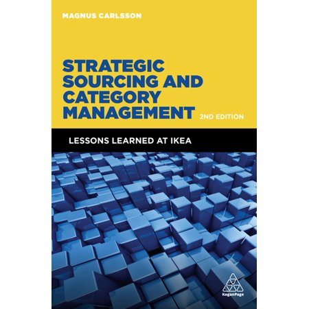 Strategic Sourcing and Category Management - eBook How is it possible to sell a kitchen at 30 per cent below market price? Why are hot dogs cheaper in IKEA than in the supermarket? How can IKEA sell the Lack table at half the price it was when it was launched 35 years ago and how can it be achieved with a substantial profit? Strategic Sourcing and Category Management examines how IKEA - and other cost leading companies - use category management to create advantages with direct and indirect sourcing. With 25 years' experience from IKEA, where he had the responsibility to develop and execute the company's purchasing strategy, author Magnus Carlsson shares his insights on important topics: when category management is profitable and why; how teams repeatedly create value and results; what the main approaches are in different categories; how a company implements category management; the difference between success and failure.In this new edition of Strategic Sourcing and Category Management, Magnus Carlsson has added new themes including examples and references from companies such as Maersk, Carlsberg, P&G and Aldi, illustrating the application of cost leadership that spans far beyond IKEA. Even in IKEA, the cost leadership lessons are not limited to home furnishings as the company is sourcing categories such as food, components, materials, transports and indirect materials, with a total purchasing spend of approx. 7 billion. However, maybe even more importantly, the book illustrates how teams create value by thinking differently and asking the right questions, allowing an understanding that goes beyond mere tools and processes.