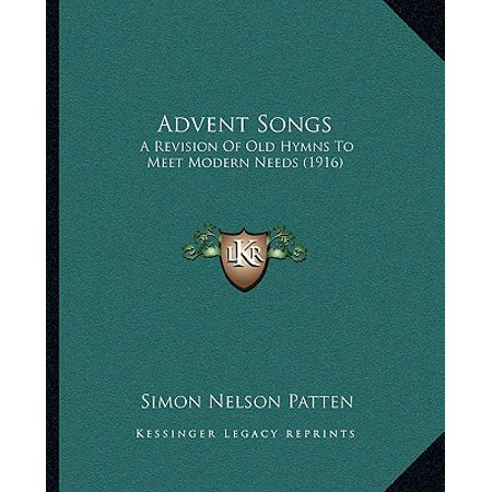 advent songs a revision of old hymns to meet modern. Black Bedroom Furniture Sets. Home Design Ideas