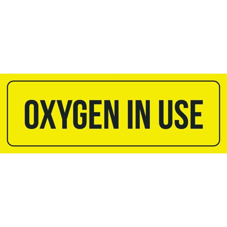 - Yellow Background With Black Font Oxygen In Use Office Business Retail Outdoor & Indoor Plastic Wall Sign, 3x9 Inch