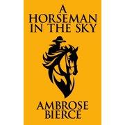 A Horseman In the Sky - eBook