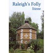Raleigh's Folly - eBook