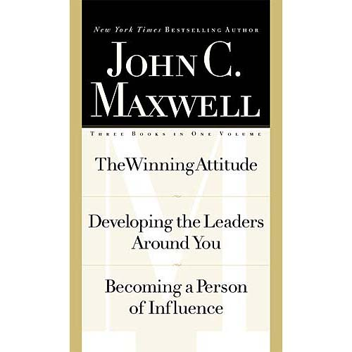 The Winning Attitude/Developing the Leaders Around You/Becoming a Person of Influence