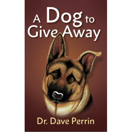 A Dog to Give Away - eBook - Give A Ways