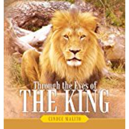 Through The Eyes Of The King  Words From The Lion Of Judah  The Great I Am  Especially For You  My Precious Lamb Of God  With Unending Love