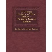 Concise History of New Mexico