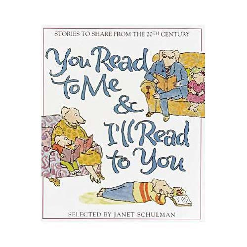 You Read to Me & I'll Read to You: 20th Century Stories to Share