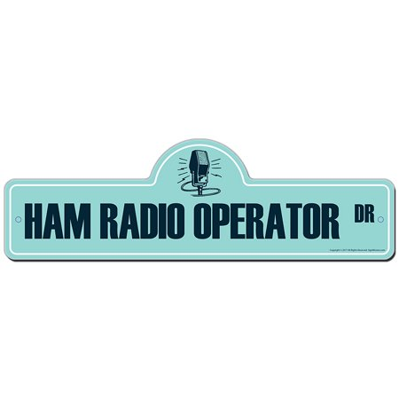 Ham Radio Operator Street Sign   Indoor/Outdoor   Funny Home Decor for Garages, Living Rooms, Bedroom, Offices   SignMission personalized gift