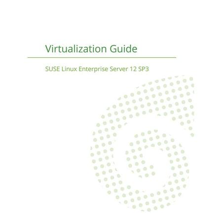 Suse Linux Enterprise Server 12 - Virtualization