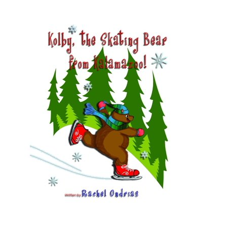 Kolby, The Skating Bear from Kalamazoo! - eBook ()
