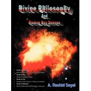 Divine Philosophy and Modern Day Science