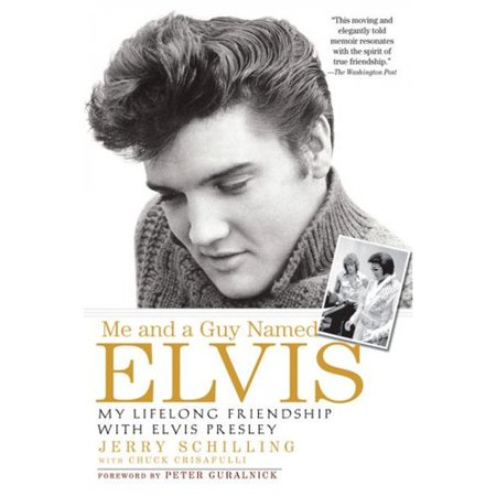 Me And A Guy Named Elvis  My Lifelong Friendship With Elvis Presley
