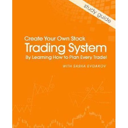 Create own trading system