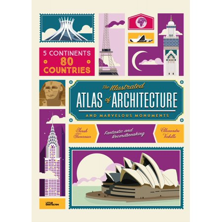The Illustrated Atlas of Architecture and Marvelous