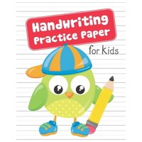 Handwriting Practice Paper for Kids : Blank Dotted Lined Sheets Writing Notebook - Preschool Pre-K Kindergarten K-3 Students - Cute Owl Schoolboy Holding Pencil Cover