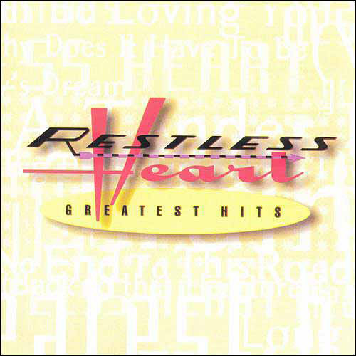 GREATEST HITS [RESTLESS HEART] [CD] [1 DISC] [078636762821]
