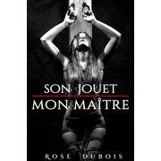 Son Jouet / Mon Matre - eBook