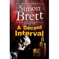 A Decent Interval : A Charles Paris Novel