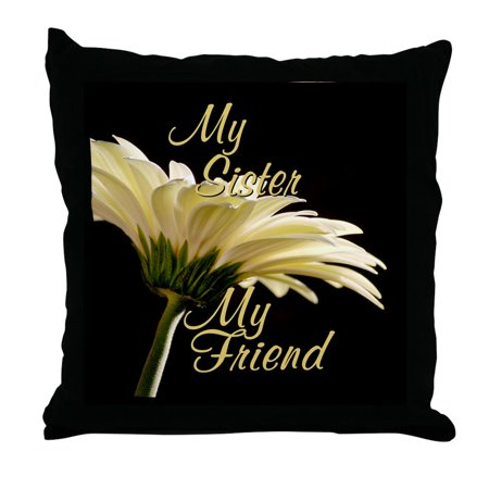 (CafePress - My Sister My Friend - Decor Throw Pillow (18