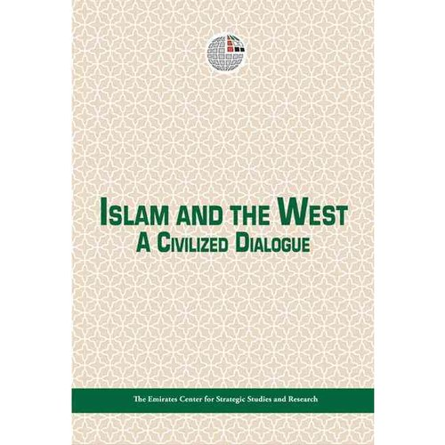 Islam and the West: A Civilized Dialogue