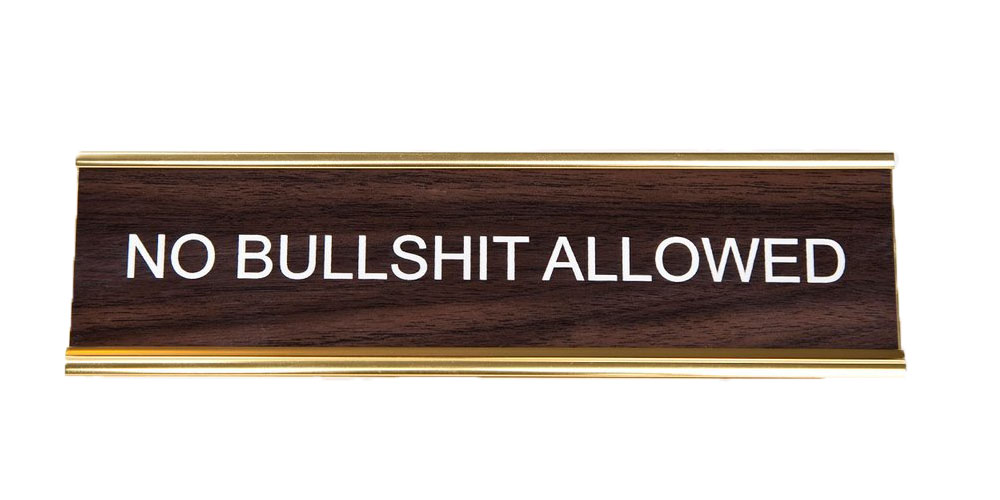 No Bullshit Allowed Office Nameplate in Woodtone and Gold by