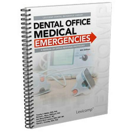 Dental Office Medical Emergencies: A Manual of Office Response Protocols