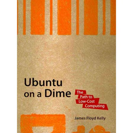Ubuntu on a Dime: The Path to Low-Cost Computing by