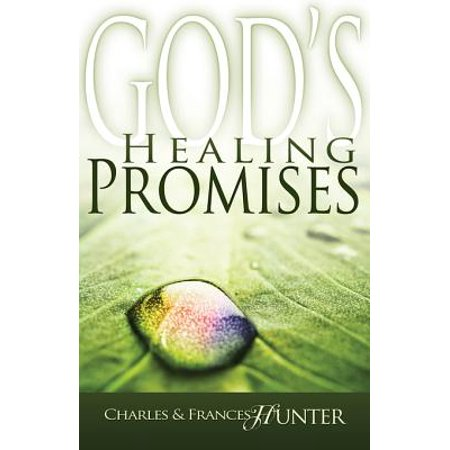 God's Healing Promises - eBook (Charles And Frances Hunter Handbook For Healing)