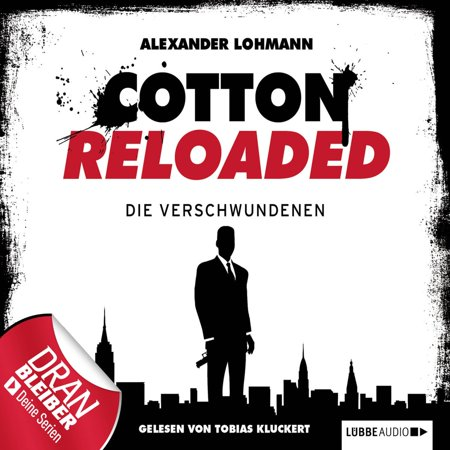 Jerry Cotton - Cotton Reloaded, Folge 4: Die Verschwundenen -