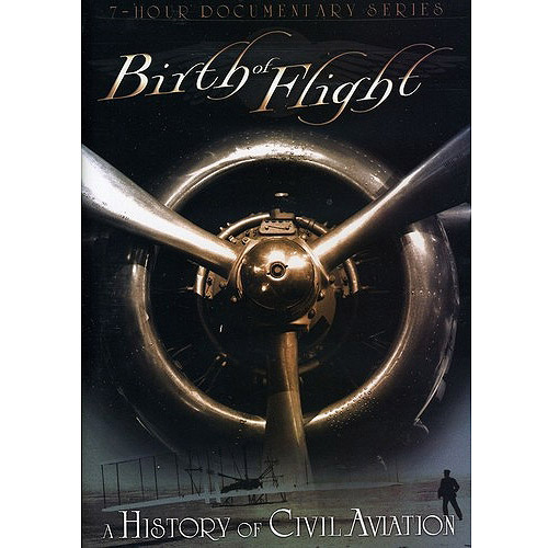 Birth Of Flight: A History Of Civil Aviation by Mill Creek Entertainment