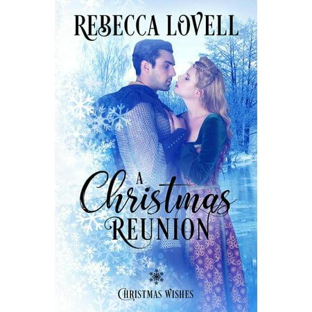 A Christmas Reunion.A Christmas Reunion Ebook Walmart Com