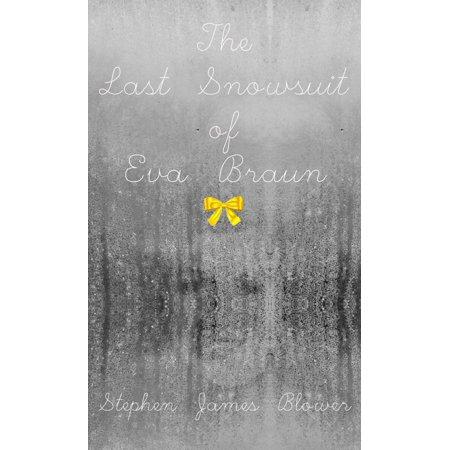 The Last Snowsuit of Eva Braun - eBook (Last Suit)