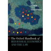 The Oxford Handbook of Behavioral Economics and the Law - eBook