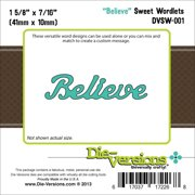 "Die-Versions Sweet Wordlets Die, Believe, 1.625"" x .4375"""