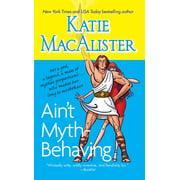 Ain't Myth-behaving : Two Novellas