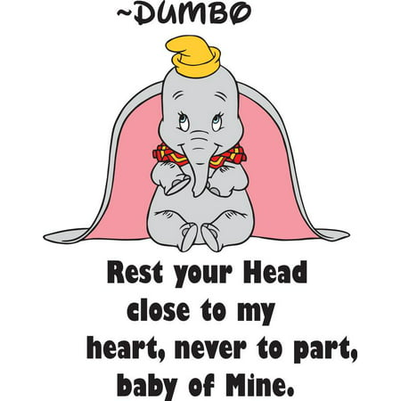 Rest Your Head Close To My Heart Never To Part Baby Of Mine Dumbo Disney Baby Nursery Room Kid Childrens Girl Boy Picture Art Mural Custom Wall Decal Vinyl Sticker - Baby Girl Nursery Pictures