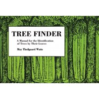 Tree Finder : A Manual for Identification of Trees by Their Leaves (Eastern Us)