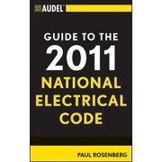 Audel Guide to the 2011 National Electrical Code : All New Edition
