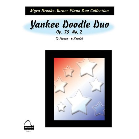 Duos Two Pianos (SCHAUM Yankee Doodle Duo (2 Pianos) Educational Piano Series)