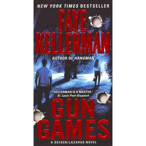 Gun Games: A Decker/Lazarus Novel