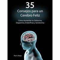 35 Consejos para un Cerebro Feliz - eBook