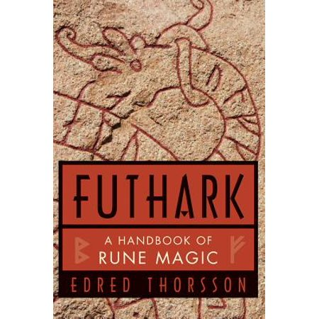 Rune Magic - Futhark, a Handbook of Rune Magic