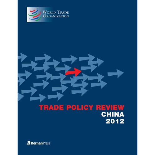 Trade Policy Review China 2012