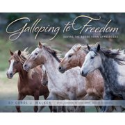 Galloping to Freedom : Saving the Adobe Town Appaloosas