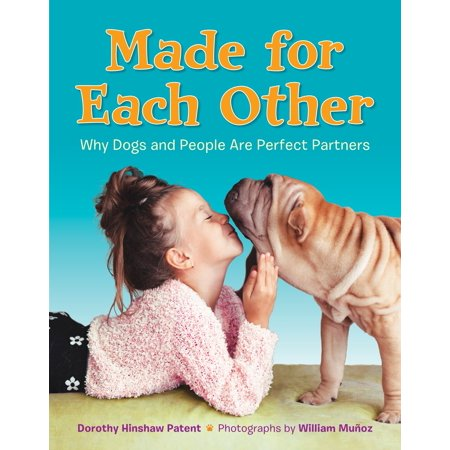 Made for Each Other: Why Dogs and People Are Perfect
