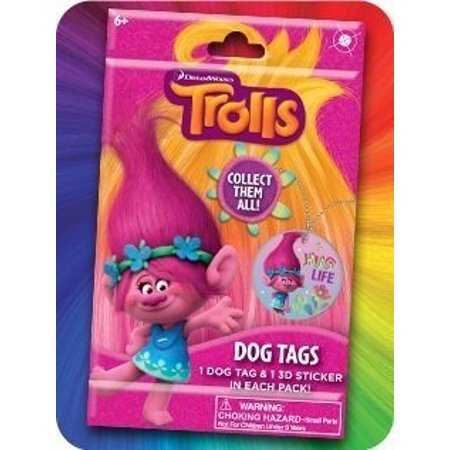 DreamWorks Trolls Dog Tags & 3D Sticker DreamWorks Trolls Dog Tags & 3D Sticker Go on an adventure like poppy and branch with your new trolls dog tags! Each pack includes 1 dog tag and 1 3D sticker! Collect all your favorite Trolls and find out what each trolls personality is like!